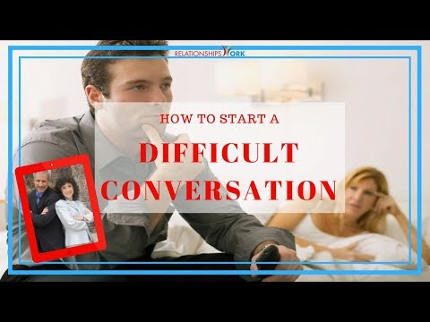 How to Start a Difficult Conversation with Your Partner - Relationship Recharge