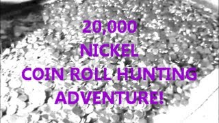 20000 Nickel Coin Roll Hunt Searching 1000 In United States Nickels