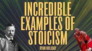 10 of the Most Stoic Moments In History | Ryan Holiday | Stoicism