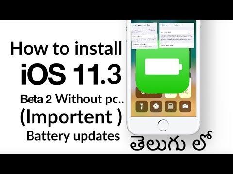 iOS 11.3 Beta 2 download For free (Telugu)......