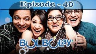 Bulbulay Ep 40 - ARY Digital Drama