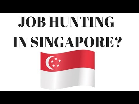 LOOKING FOR A JOB IN SINGAPORE? WATCH THIS!!
