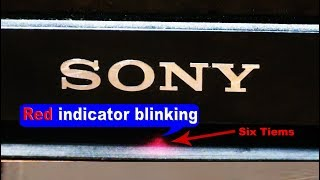SONY LED TV 6 Times Blinking Tutorial HINDI_SONY BLINKING