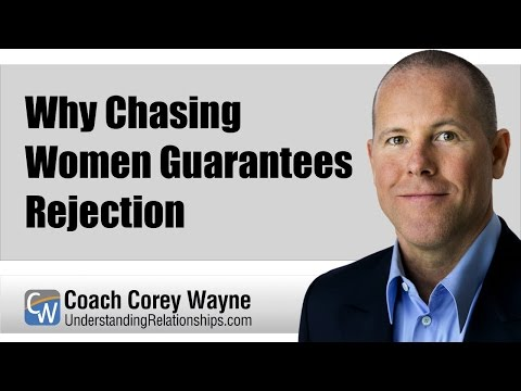 Why Chasing Women Guarantees Rejection