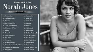 The Very Best Of Norah Jones  -   Best Jazz Of All Time