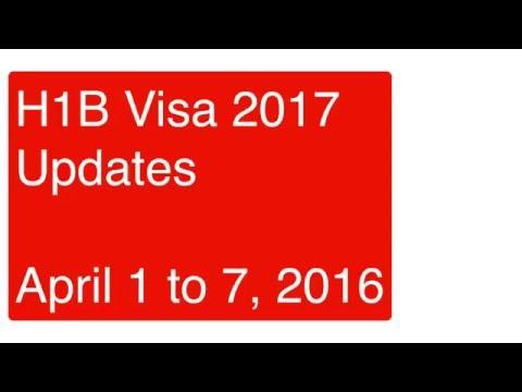 H1B Visa 2017 Updates - April 7, 2016