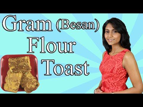 Gram Flour (Besan or Chickpea Flour) Toast