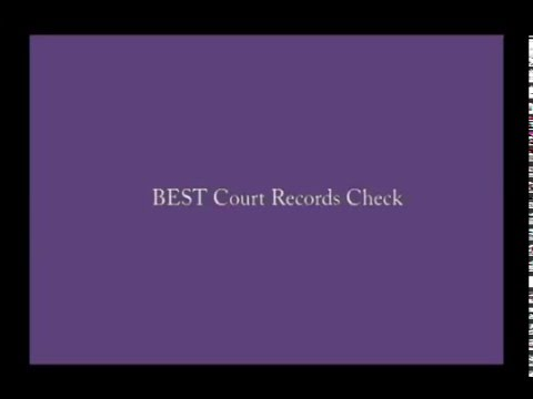 BEST Court Records Check - BEST Way to Check Court Records ONLINE - FREE TIPS