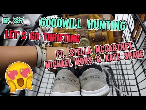 LET'S GO THRIFTING FT. STELLA MCCARTNEY, MICHAEL KORS, & GOODWILL HUNTING EP. 387