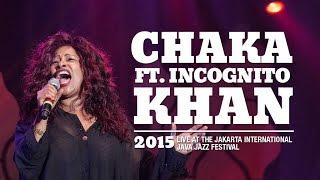 Chaka Khan Ft Incognito Live At Java Jazz Festival 2015