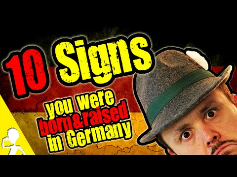 10 Signs You Were Born And Raised In Germany | Get Germanized