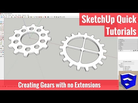 Creating Gears in SketchUp without Plugins - SketchUp Quick Tutorials