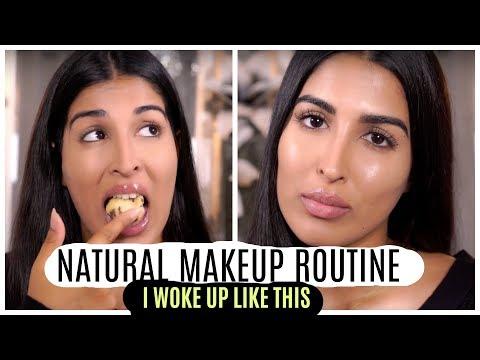 Real Natural Make Up Routine
