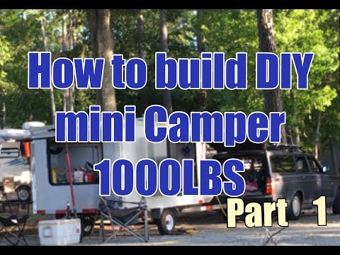 How to build a mini Camper trailer P1