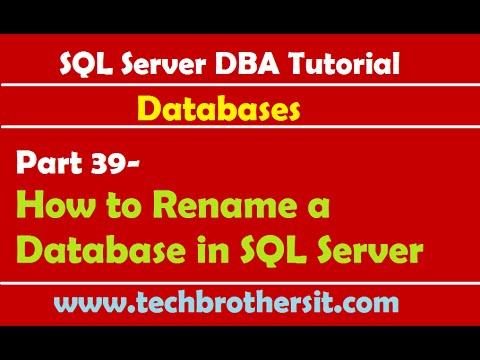 SQL Server DBA Tutorial 39-How to Rename a Database in SQL Server