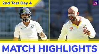 IND vs AUS 2nd Test 2018 Day 4 Highlights: Hosts in Control as India Lose Half the Side