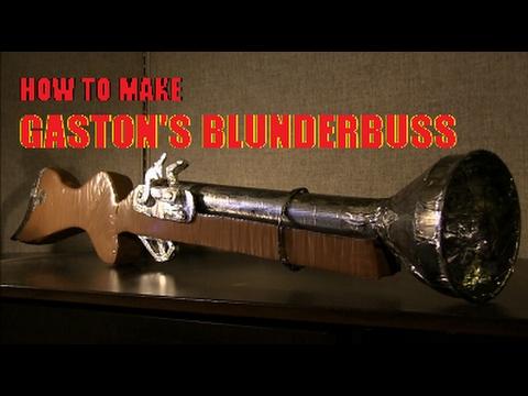 How to Make Gaston's Blunderbuss