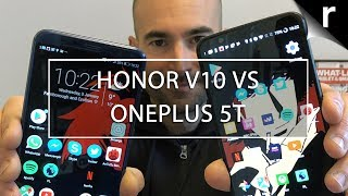 Honor V10 vs OnePlus 5T: Best £449 phone right now?