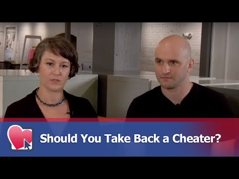 Should You Take Back a Cheater? - by Mike Fiore (for Digital Romance TV)