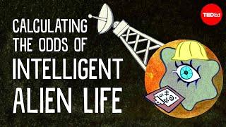Calculating The Odds of Intelligent Alien Life - Jill Tarter