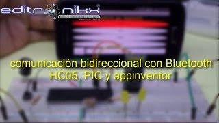 Comunicación bidireccional con bluetooth HC 05 pic y appinventor