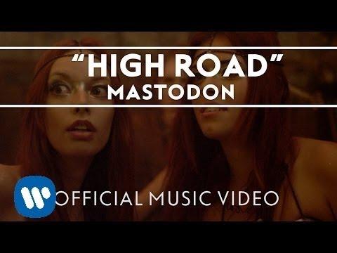 Mastodon - High Road [Official Music Video]