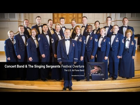 USAF Band & Singing Sergeants - Festival Overture  - The Star Spangled Banner