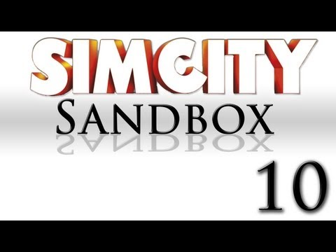 SimCity Sandbox Mode [Part 10]