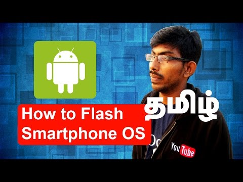 How to Re- Install (Flash) Smart phone OS - Tamil Techguruji
