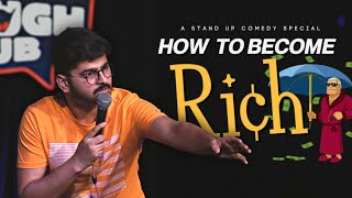 How to become Rich ? Stand-up Comedy by Rajat Chauhan (Second video)