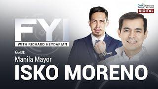 Exclusive interview with Manila Mayor Isko Moreno | FYI with Richard Heydarian