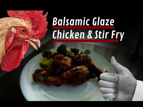 Balsamic Glaze Chicken & Stir Fry - Low Carb