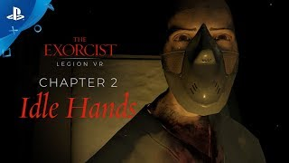 """The Exorcist: Legion VR - Chapter 2 """"Idle Hands"""" Gameplay Trailer 
