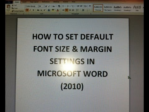How To Set Default Font Size & Margin Settings (Microsoft Word 2010)