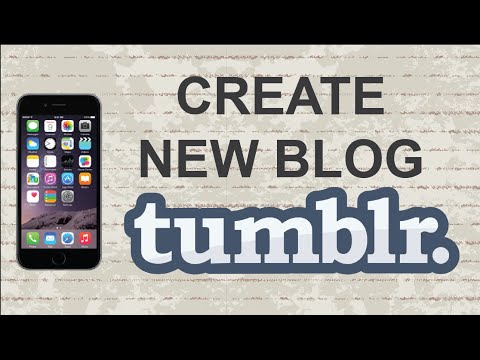 How to make a Tumblr blog | Mobile App (Android / Iphone)