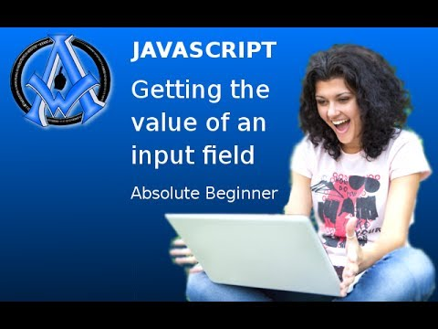 JavaScript Getting The Value Of An Input Field Absolute Beginner