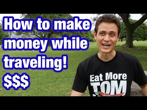 How I make money while traveling the world (and eating)