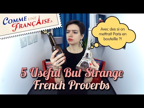 5 Useful French Proverbs About Life