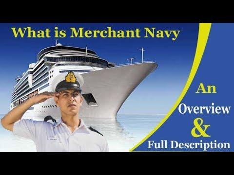 मर्चेंट नेवी क्या है? What is Merchant Navy in India