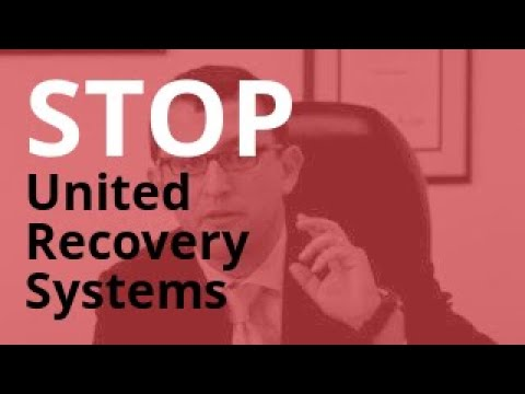 United Recovery Systems Calling? | Debt Abuse + Harassment Lawyer