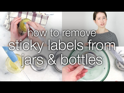 How to Remove Sticky Labels from Jars & Bottles