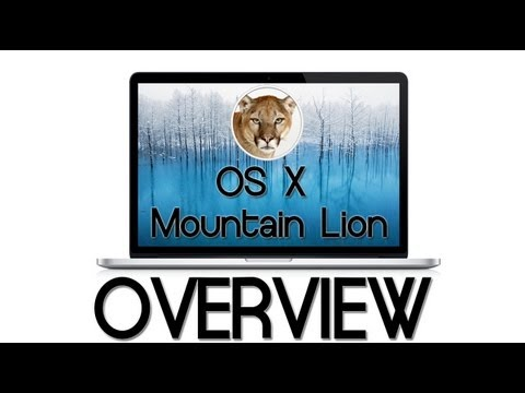 Overview: OS X Mountain Lion