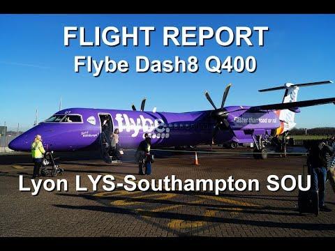 [FlightReport] Flybe BEE3214 Dash8 Q400 - Lyon LYS to Southampton SOU