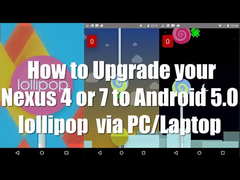 How to install Android 5.0 Lollipop in Nexus 4, 5, 7 or 10 using PC