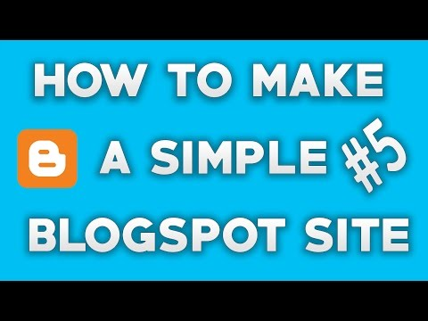How To Make Simple A Blogspot Site - Part 5 (Bangla Tutorial)