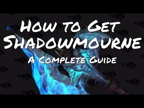 A Complete Guide of How to Get Shadowmourne: The Legendary 2 Handed Axe