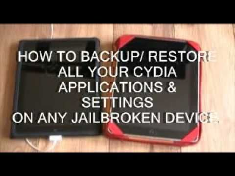 HOW TO BACKUP & SAVE YOUR CYDIA APPS, TWEAKS & SETTINGS ON A JAILBROKEN IPHONE, IPOD OR IPAD