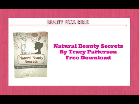 Beauty Food Bible Review, Download Your Free Natural Beauty Secrets Here Look 10 to 15 Years Younger