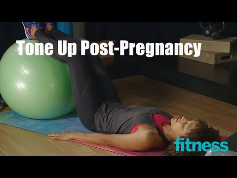 Tone Up Post-Pregnancy | Fitness