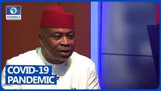COVID-19 Pandemic Has Been Forced On Nigeria - Toby Okechukwu
